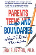 Parents, Teens and Boundaries 1st edition 9781558742796 1558742794