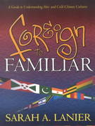Foreign to Familiar 1st Edition 9781581580228 1581580223