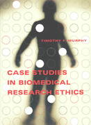 Case Studies in Biomedical Research Ethics 1st Edition 9780262632867 0262632861