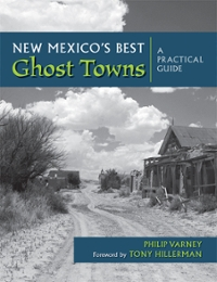 New Mexico's Best Ghost Towns 0 9780826310101 0826310109
