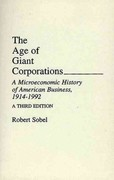 The Age of Giant Corporations 3rd edition 9780275944704 0275944700