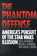 The Phantom Defense 0 9780275971830 027597183X