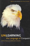 Unlearning the Language of Conquest 1st Edition 9780292713260 0292713266