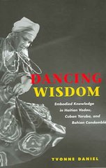 Dancing Wisdom 1st Edition 9780252072079 0252072073