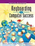 Keyboarding for Computer Success, School Version 1st edition 9780538685849 0538685840