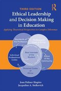 Ethical Leadership and Decision Making in Education 3rd edition 9780203849590 0203849590