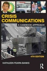 Crisis Communications 4th Edition 9780415880596 0415880599