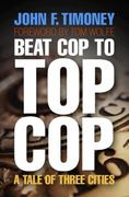 Beat Cop to Top Cop 0 9780812242461 0812242467