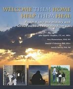 Welcome Them Home Help Them Heal 0 9781570252464 1570252467