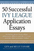 50 Successful Ivy League Application Essays 0 9781442088092 1442088095