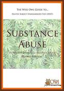 The Wise Owl Guide to... Dantes Subject Standardized Test (DSST) Substance Abuse (Formerly Drug and Alcohol Abuse) Second Edition 2nd Edition 9781440486531 1440486530