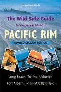 The Wild Side Guide to Vancouver Island's Pacific Rim 2nd edition 9781550174854 1550174851