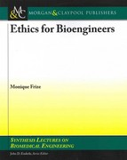 Ethics, Research Methods and Standards in Biomedical Engineering 1st edition 9781608453696 1608453693