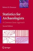 Statistics for Archaeologists 2nd Edition 9781441960719 1441960716