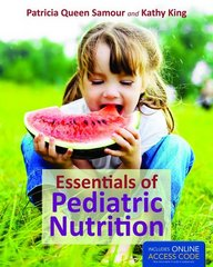 Essentials of Pediatric Nutrition 1st Edition 9781449682774 1449682774