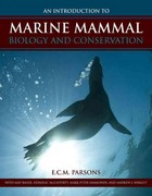 An Introduction to Marine Mammal Biology and Conservation 1st Edition 9780763783440 0763783447