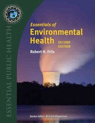 Essentials of Environmental Health 2nd Edition 9780763778903 0763778907