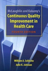 McLaughlin and Kaluzny's Continuous Quality Improvement In Health Care 4th Edition 9781449671075 1449671071