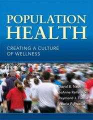 Population Health: Creating a Culture of Wellness 1st Edition 9781449619473 1449619479