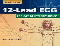 12-Lead ECG: The Art of Interpretation 2nd Edition 9781284053456 1284053458