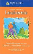 Johns Hopkins Patients' Guide To Leukemia 1st edition 9780763774332 0763774332
