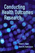 Conducting Health Outcomes Research 1st Edition 9780763786779 0763786772