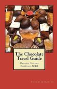 The Chocolate Travel Guide 0 9780615339702 0615339700