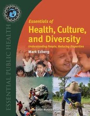 Essentials of Health, Culture, and Diversity 1st Edition 9780763780456 0763780456