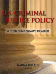 U.S. Criminal Justice Policy 1st Edition 9780763741297 0763741299