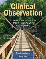 Clinical Observation 1st Edition 9780763776510 0763776513