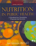 Nutrition in Public Health 3rd Edition 9781449619305 1449619304