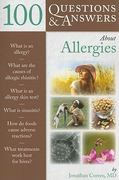 100 Questions  &  Answers About Allergies 1st edition 9780763776091 0763776092