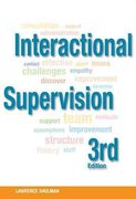 Interactional Supervision 3rd Edition 9780871013941 0871013940