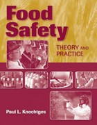 Food Safety: Theory and Practice 1st Edition 9781449648770 1449648770