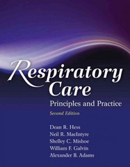 Respiratory Care: Principles And Practice 2nd Edition 9780763760038 076376003X