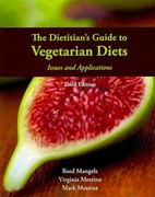 The Dietitian's Guide To Vegetarian Diets 3rd Edition 9780763779764 0763779768