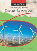 The Debate about Energy Resources 0 9781435896512 1435896513