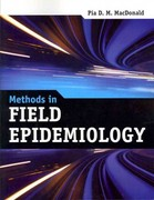 Methods in Field Epidemiology 1st Edition 9781449655280 1449655289