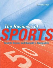 The Business Of Sports 2nd edition 9780763780784 0763780782