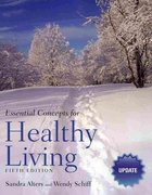 Essential Concepts For Healthy Living Update 5th edition 9780763789756 0763789755