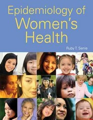 Epidemiology of Women's Health 1st Edition 9781284031737 128403173X