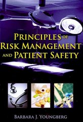 Principles of Risk Management and Patient Safety 1st Edition 9781449618834 1449618839