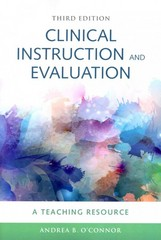 Clinical Instruction & Evaluation: A Teaching Resource 3rd Edition 9781449618711 1449618715