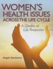 Women's Health Issues Across The Life Cycle 1st Edition 9780763771614 0763771619