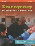 Student Workbook For Emergency Care And Transportation Of The Sick And Injured, Tenth Edition 1st edition 9780763792565 076379256X