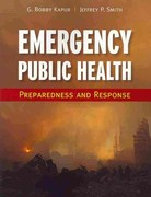 Emergency Public Health: Preparedness And Response 1st Edition 9780763758707 0763758701