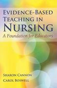 Evidence-Based Teaching in Nursing 1st edition 9780763785758 076378575X