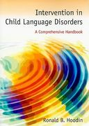 Intervention in Child Language Disorders 1st Edition 9781449657635 144965763X