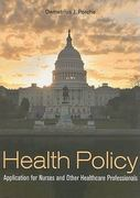 Health Policy 1st Edition 9780763783136 0763783137