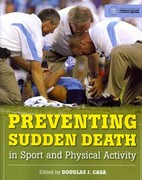 Preventing Sudden Death in Sport and Physical Activity 1st edition 9780763785543 0763785547